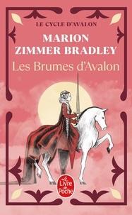 Marion Zimmer Bradley - Les Dames du Lac Tome 2 : Les brumes d'Avalon.