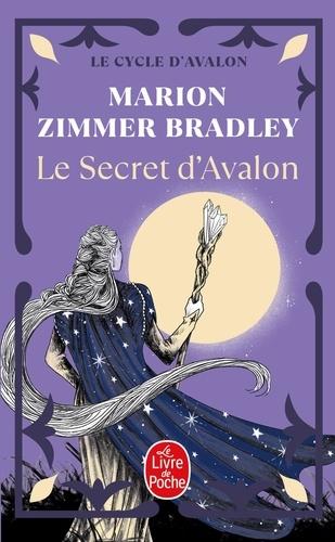 Les Dames du Lac Tome 3 Le secret d'Avalon