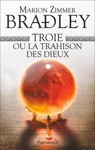 Téléchargements ebook gratuits pour ipod nano Troie ou la trahison des dieux in French