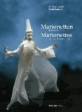 Marionetten / Marionettes - Kunst, Bau, Spiel / Art, Construction, Play.