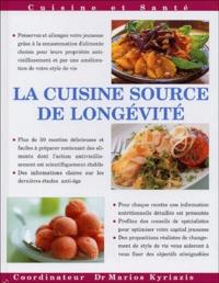 Marios Kyriazis - La cuisine source de longévité - Plus de 50 recettes simples, savoureuses et nutritives pour garder et préserver votre jeunesse.