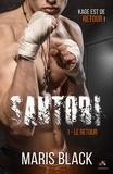 Maris Black - Santori Tome 1 : Le retour.