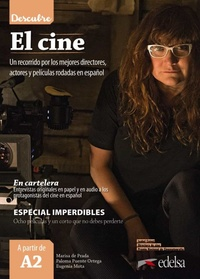 Marisa de Prada et Paloma Puente Ortega - El cine - Un recorrido por los mejores directores, actores y peliculas rodadas en espanol.