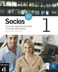 Marisa Gonzales et Felipe Martin - Socios 1 Curso de espanol orientado al mundo del trabajo - Libro del alumno. 1 CD audio