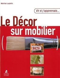 Marisa Lupato - Le Décor sur mobilier.