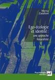 Marisa Zavalloni - Ego-écologie et identité : une approche naturaliste.