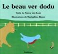 Marisabina Russo et Nancy Van Laan - Le Beau ver dodu.