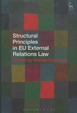 Marise Cremona - Structural Principles in EU External Relations Law.