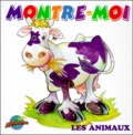 Marise Pichette et Serge Rousseau - MONTRE-MOI LES ANIMAUX.