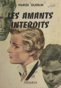 Marise Querlin - Les amants interdits.