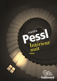 Marisha Pessl - Intérieur nuit.