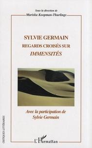 Histoiresdenlire.be Sylvie Germain - Regards croisés sur Immensités Image