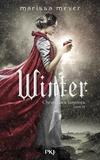 Marissa Meyer - Chroniques lunaires Tome 4 : Winter.