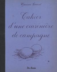 Marissou Tourret - Cahier d'une cuisinière de campagne.