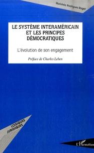 Maristela Rodrigues Roget - Le système interaméricain et les principes démocratiques - L'évolution de son engagement.