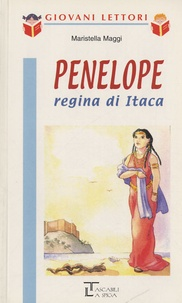 Maristella Maggi - Penelope regina di Itaca.