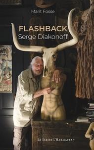 Marit Fosse - Flashback - Serge Diakonoff.