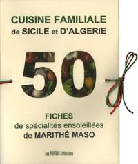 Cuisine familiale de Sicile et dAlgérie - 50 fiches de spécialités ensoleillées.pdf