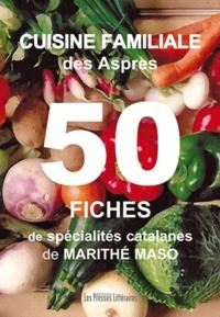 Cuisine familiale des Aspres - 50 fiches de spécialités catalanes.pdf