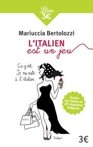 Litalien est un jeu - Premiers pas en italien en 20 chapitres-jeux.pdf