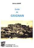 Marius André - Guide de Grignan.