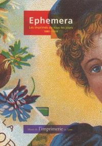 Marius Audin et Alan Marshall - Ephemera - Les imprimés de tous les jours, 1880-1939.