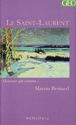 Marius Bernard - Le Saint-Laurent.
