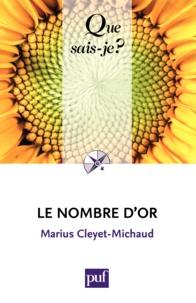Le nombre d'or - Marius Cleyet-Michaud - 9782130611493 - 6,49 €