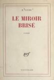 Marius Favre - Le miroir brisé.