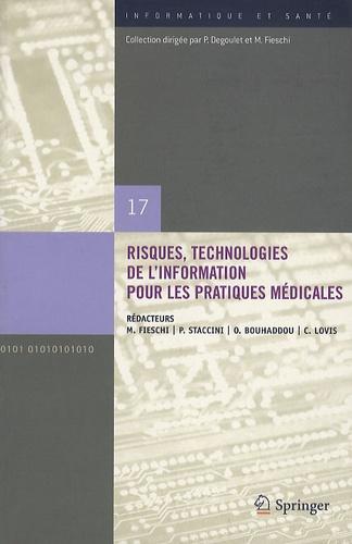 Marius Fieschi et Pascal Staccini - Risques, technologies de l'information pour les pratiques medicales.