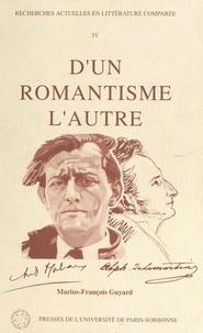 Marius-François Guyard et  Collectif - D'un romantisme l'autre - Hommage au recteur Marius-François Guyard.
