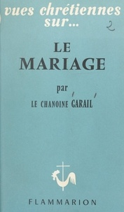 Marius Garail et Jean Sainsaulieu - Le mariage.