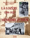 Marius Gibelin et Jean-Marie Gazagne - La Lozère, 1900-1920.
