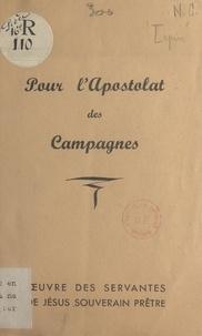 Marius Lepin et  Servantes de Jésus Souverain P - Pour l'apostolat des campagnes.