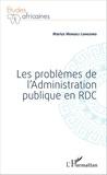 Marius Mengeli Longomo - Les problèmes de l'Administration publique en RDC.