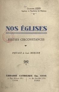 Marius Odin et Louis Mercier - Nos églises - Pieuses circonstances.