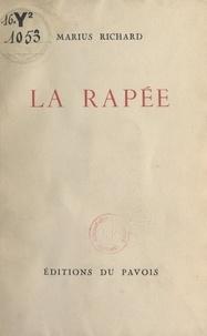 Marius Richard - La rapée.