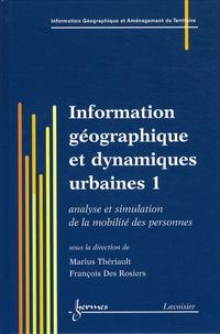 Marius Thériault et François Des Rosiers - Information géographique et dynamiques urbaines - 2 volumes.