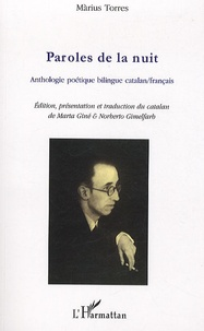 Màrius Torres - Paroles de la nuit - Anthologie poétique bilingue catalan-français.