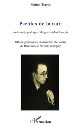 Màrius Torres - Paroles de la nuit - Anthologie poétique bilingue catalan-français.