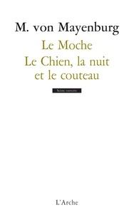 Marius von Mayenburg - Le Moche / Le Chien, la nuit et le couteau.
