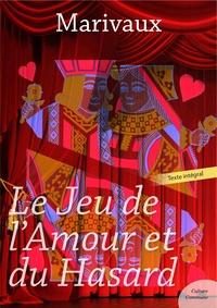 MARIVAUX - Le Jeu de l'Amour et du Hasard.
