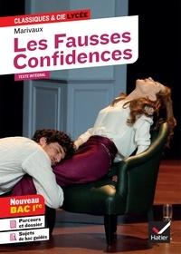Marivaux et Hubert Curial - Les Fausses Confidences (Bac 2021) - suivi du parcours « Théâtre et stratagème ».