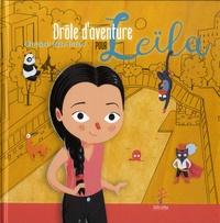 Marizabel et Aude Brisson - Drôle d'aventure pour Leïla.
