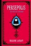 Marjane Satrapi - Persepolis 1 - The Story of a Childhood.