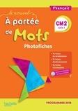 Marjolaine Aniento et Gaëlle Monteret - Français CM2 Le Nouvel A portée de mots - Photofiches. 1 Cédérom