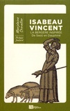 Marjolaine Chevallier - Isabeau Vincent - La bergère inspirée de Saoû en Dauphiné.