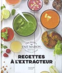 Marjolaine Daguerre - Recettes à l'extracteur.