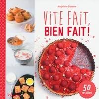 Marjolaine Daguerre - Toquades  : Vite fait, bien fait !.