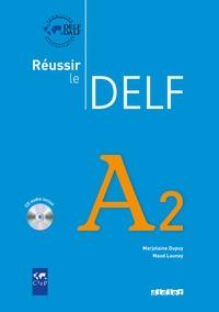 Marjolaine Dupuy et Maud Launay - Reussir le Delf A2. 1 CD audio